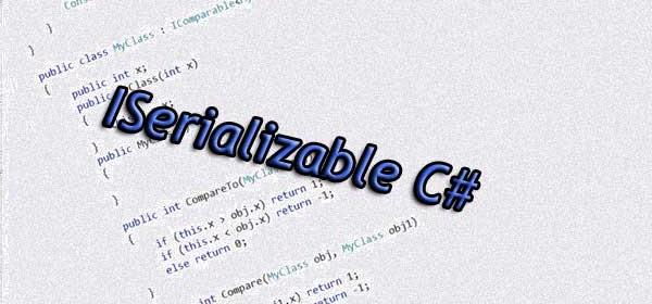 ISerializable C#