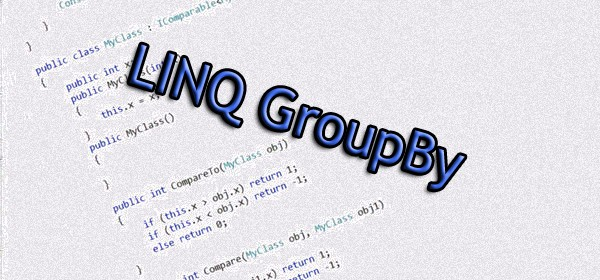 LINQ GroupBy