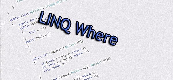 LINQ Where